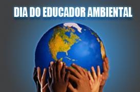 Resultado de imagem para dia do educador ambiental